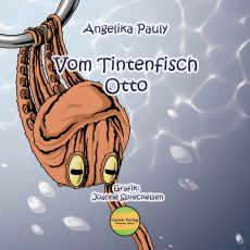 Angelika Pauly - Tintenfisch Otto